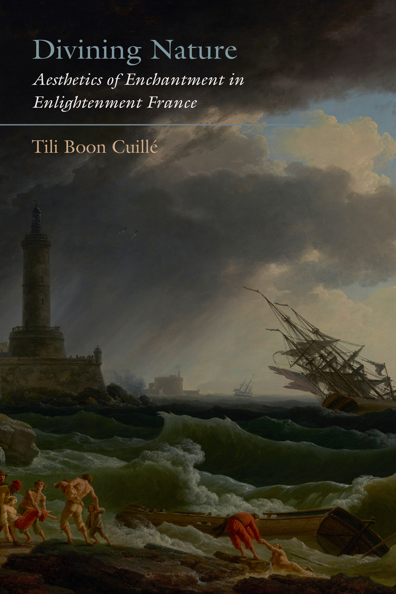 Divining Nature: Aesthetics of Enchantment in Enlightenment France