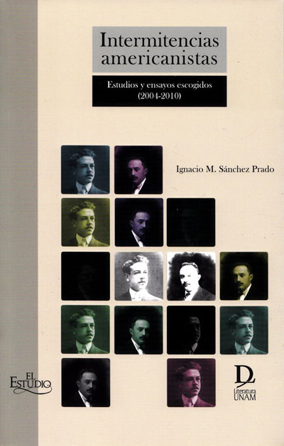 Intermitencias americanistas. Estudios y ensayos escogidos (2004-2010)